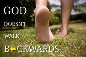 god-doesnt-walk-backwards-sign