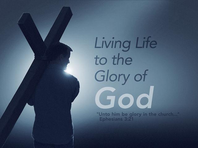 Glory of god
