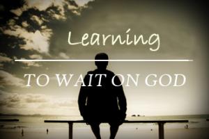 Wait_on_God