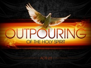 outpouring of His Spirit