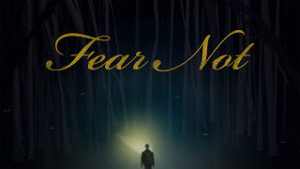 fear_not-title-2-still-16x9